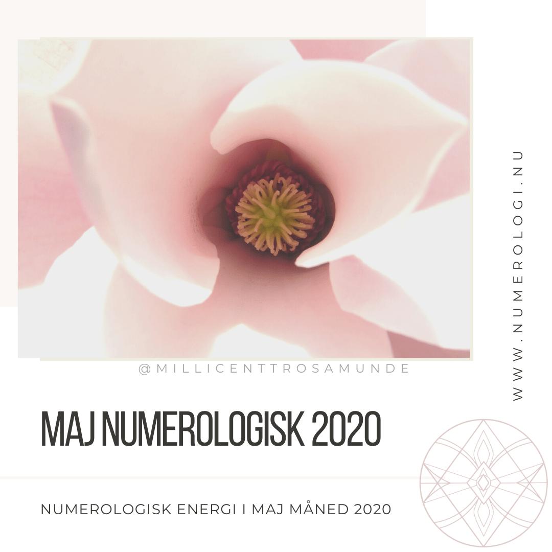 Numerologisk energi i maj måned i 2020 - Millicentt Rosamunde - den klassiske numerologi