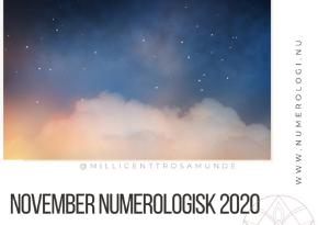 Numerologisk energi i november måned 2020 - klassisk numerolog Millicentt Rosamunde