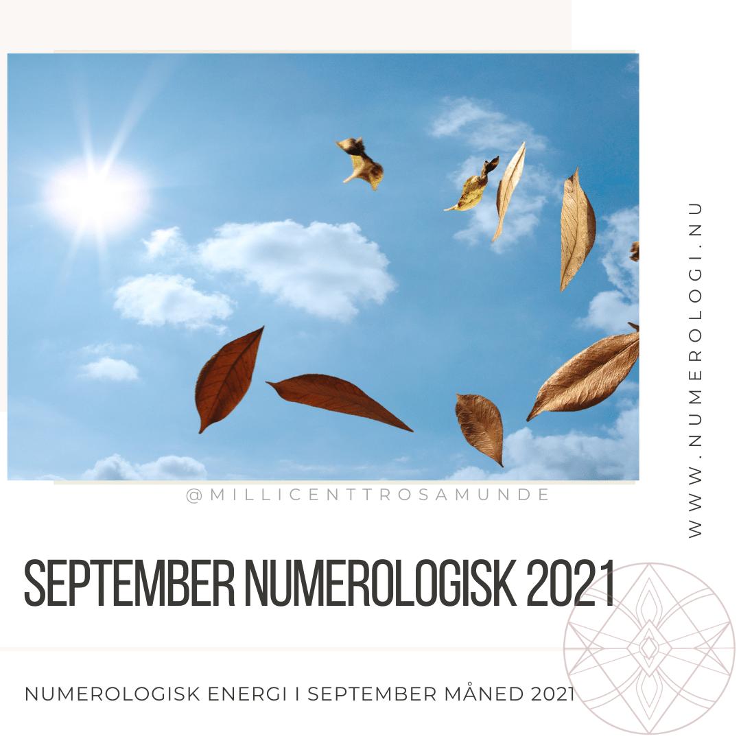Numerologisk energi september måned 2021 - klassisk numerolog Millicentt Rosamunde
